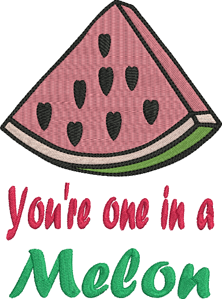 Watermelon saying machine embroidery design one in a melon